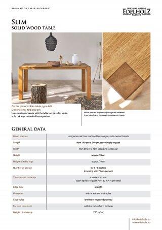 Slim solid wood table