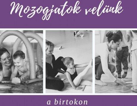 Mozogjatok velünk a Birtokon