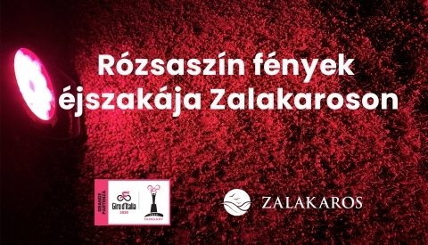 Rózsaszín fények éjszakája Zalakaroson